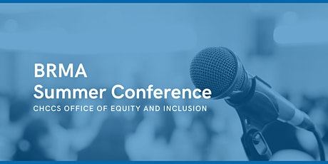 BRMA Summer Conference tickets