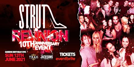 STRUT REUNION • 10TH ANNIVERSARY EVENT • QUEENS BIRTHDAY WEEKEND • TRAK tickets