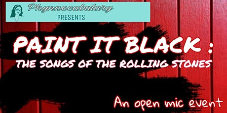 "Phynnecabulary Presents: ""Paint It Black: The Songs of The Rolling Stones"" tickets"