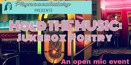 """Phynnecabulary Presents: """"Hold the Music: Jukebox Poetry"""" tickets"""