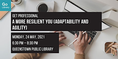 A More Resilient You (Adaptability and Agility) | Get Professional tickets