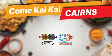 Come Kai Kai Cairns tickets