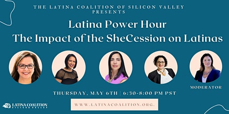 Latina Power Hour - The Impact of the SHECession on Latinas tickets