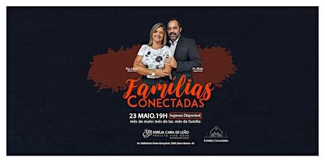 Famílias Conectadas ingressos