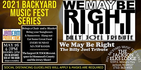 We May Be Right: A Tribute to Billy Joel  @ The JACKSON ELKS LODGE tickets
