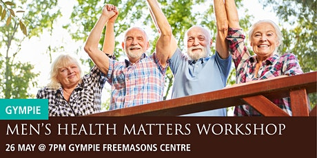 Gympie Men's Health Matters Workshop tickets