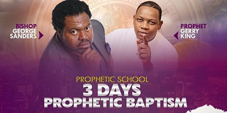 Three Day Prophetic Baptism tickets
