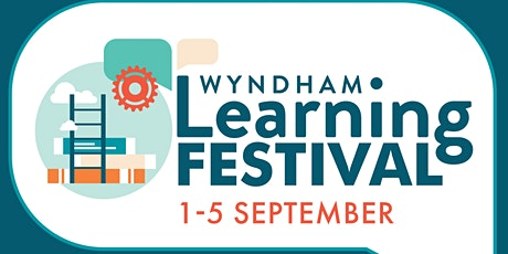 Information Session - How to Run an Event at the Wyndham Learning Festival tickets