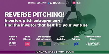 REVERSE PITCHING: INVESTORS PITCH ENTREPRENEURS tickets