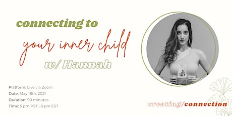 Connecting to your Inner Child w/ Hannah tickets