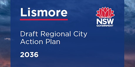 Draft Lismore Regional City Action Plan - Community Workshops tickets