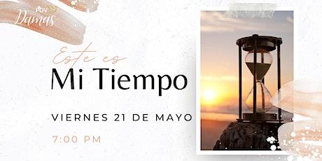 Este es Mi Tiempo  Reunion de Damas 21 de Mayo tickets
