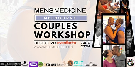 Mens Medicine | Melbourne | Couples Workshop tickets
