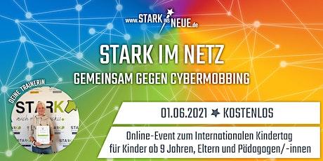 Stark im Netz - gemeinsam gegen Cybermobbing - Rhein-Neckar-Kreis (Kids) Tickets
