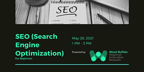 Search Engine Optimization (For Beginners) tickets