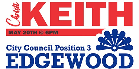 Christi Keith Campaign KICKOFF for Edgewood Council tickets