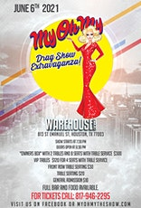 MY OH MY DRAG SHOW EXTRAVAGANZA tickets