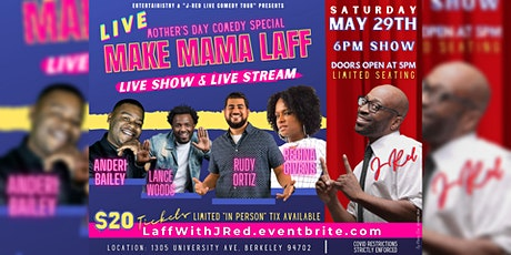 J-Red presents MAKE MAMA LAFF Comedy Special tickets