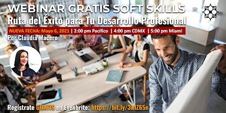 WEBINAR GRATIS SOFT SKILLS: Ruta del Éxito para Tu Desarrollo Profesional entradas