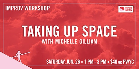 Taking Up Space with Michelle Gilliam tickets