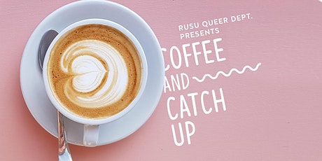 RUSU Queer Department: Brunswick Coffee and Catch Up tickets
