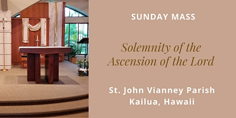 St. John Vianney Kailua Mass for Ascension of the Lord, May 16, 2021 tickets
