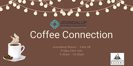 Coffee Connection - Networking Event - Joondalup Resort - Cafe 28 tickets