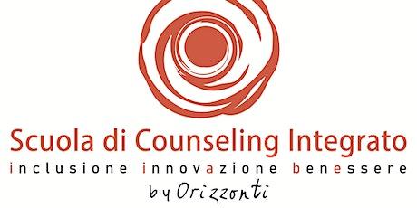 Open Day di presentazione della Scuola di Counseling Integrato by Orizzonti biglietti