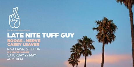 LATE NITE TUFF GUY — Riva Lawn tickets