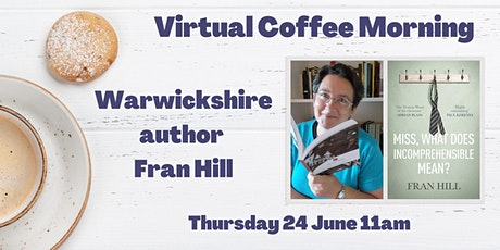 Virtual Coffee Morning with Warwickshire author Fran Hill tickets