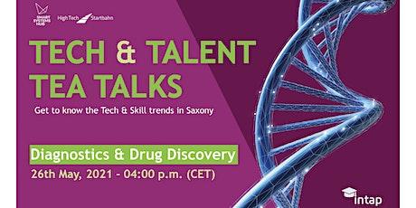 Tech & Talent Tea Talks: Diagnostics & Drug Discovery in Saxony tickets