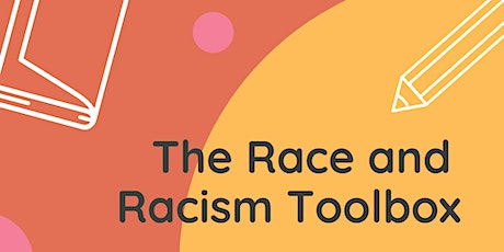The Race and Racism Toolbox tickets