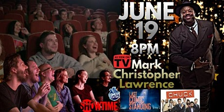 Clean Stand-up Comedy Night Starring Mark Christopher Lawrence tickets