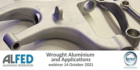 Wrought Aluminium and Applications - Module 3 tickets