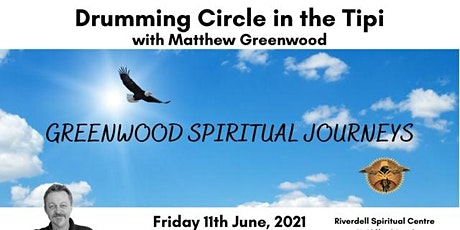Drumming Circle in the Tipi ~ with Matthew Greenwood tickets