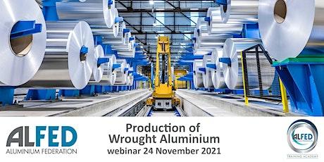 Production of Wrought Aluminium - Module 6 tickets