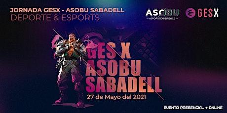 Jornada GESX - Asobu eSports entradas