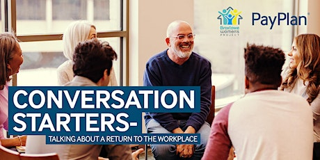 Conversation starters – talking about a return to work tickets
