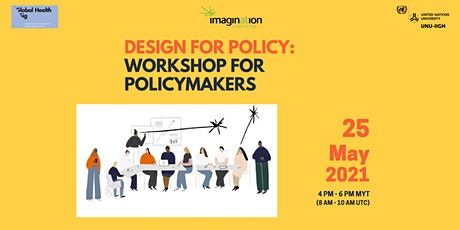 Design for Policy: Workshop for Policymakers tickets