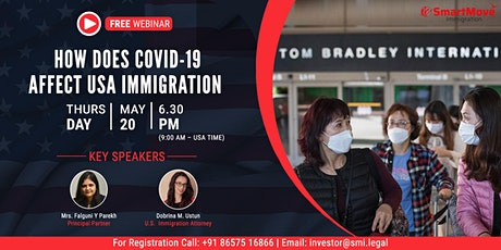 FREE Webinar : How Covid-19 pandemic has impacted USA Immigration tickets