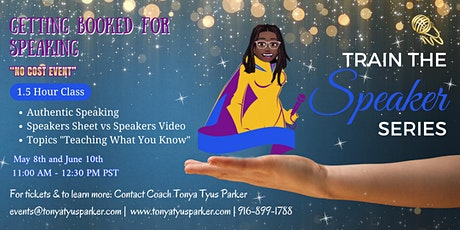 Get Booked for Speaking tickets