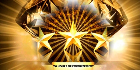 24 Hours of Self Empowerment tickets