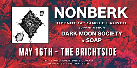Nonberk 'Hypnotise' single launch tickets