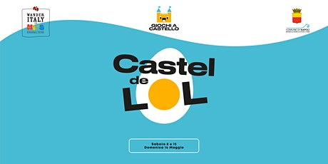 Giochi a Castello - Castel del LOL tickets