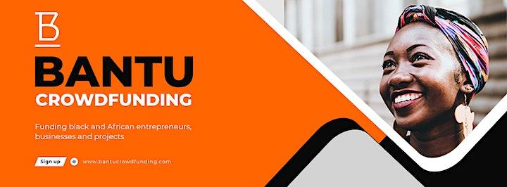 Bantu Crowdfunding Launch Event - Raising Capital and Fundraising image