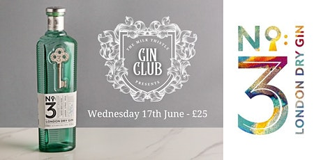 No3 Gin Club at The Milk Thistle tickets
