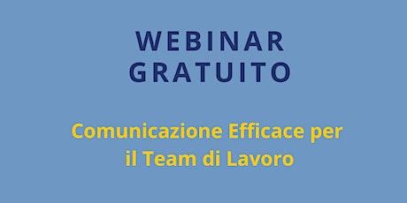 Webinar Gratuito: Comunicazione Efficace per il Team di Lavoro biglietti