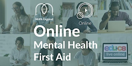 Online Mental Health First Aid - MHFA  on 18th & 19th May tickets