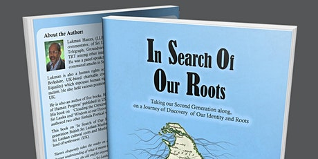Book Launch - IN SEARCH OF OUR ROOTS - By Lukman Harees tickets