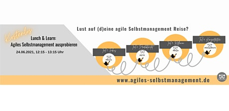 Lunch & Learn: Agiles Selbstmanagement ausprobieren (Teil 3) Tickets